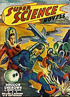 Super Science Novels Magazine, Vol 2, No 4,…