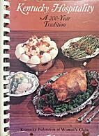 Kentucky Hospitality: A 200-Year Tradition…