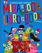 MIRA IS LOOK, LIBRO IS BOOK (Spanish…