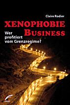 Xenophobie Business: Wer profitiert vom…
