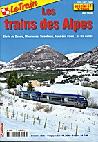 Les trains des Alpes - Etoile de Savoie,…