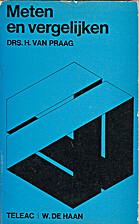 Meten en vergelijken by H. van Praag