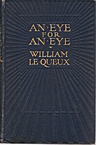 An Eye For An Eye by William Le Queux