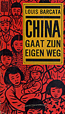 China gaat zijn eigen weg by Louis Barcata