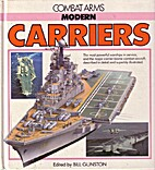 Modern Carriers by Bill Gunston