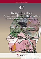 Desig de saber : premis Consell Social URV…