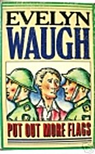 Put Out More Flags by Evelyn Waugh