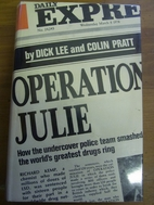 Operation Julie : how the undercover police…
