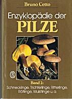 Enzyklopädie der Pilze, Bd. 2:…