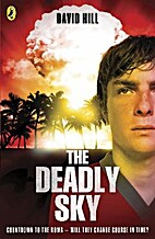 The deadly sky by David Hill