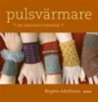 Pulsvärmare : en inspirationsbok by…