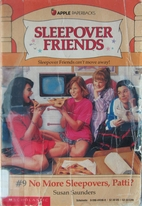 No More Sleepovers, Patti? by Susan Saunders