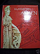 Klassisches Athen by Peter Musiolek