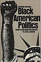 Black American Politics: From the Washington…