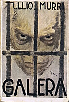 Galera: romanzo by Tullio Murri