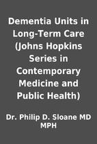 Dementia Units in Long-Term Care (Johns…