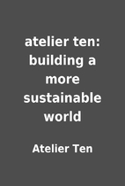 atelier ten: building a more sustainable…
