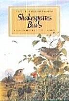 Shakespeare's Birds by Peter Goodfellow