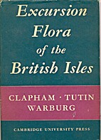 Excursion flora of the British Isles by A.…
