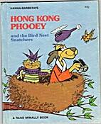 Hong Kong Phooey and the Bird Nest Snatchers…