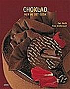 Choklad : mer av det goda by Jan Hedh