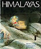 Himalayas: Growing Mountains, Living Myths,…
