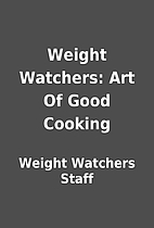 Weight Watchers: Art Of Good Cooking by…