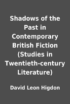 Shadows of the Past in Contemporary British…