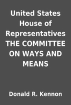 United States House of Representatives THE…