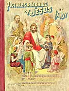 Pictures and Stories of Jesus by Pansy
