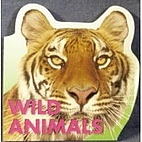 Wild Animals (Shaped Board Book) by The…