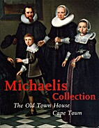 Michaelis collection : the Old Town House,…