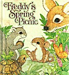 Freddy's Spring Picnic by A. E. Linderman