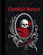 Synkät kuteet: musta neulekirja by Marjukka…