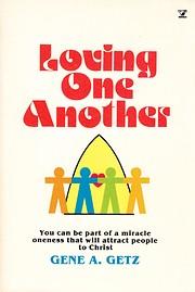Loving One Another av Gene A. Getz