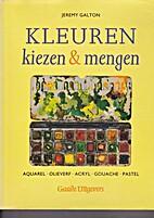 Kleuren kiezen en mengen: aquarel, olieverf,…