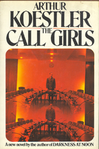 The Call-Girls: A Tragi-Comedy with Prologue…