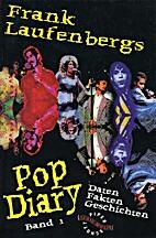 Frank Laufenbergs Pop Diary I/ II. Daten.…