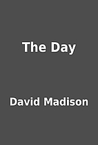 The Day by David Madison