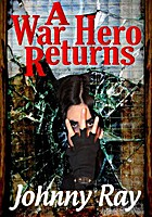 A WAR HERO RETURNS -- AN INTERNATIONAL…