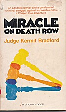 Miracle on Death Row by Kermit C Bradford