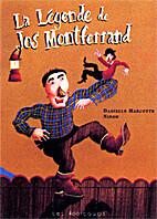 La Légende de Jos Montferrand by Danielle…
