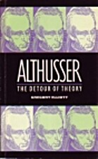 Althusser: Detour of Theory by Gregory…