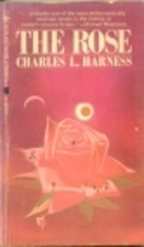 The rose by Charles L. Copyright Paperback…