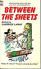 Between the Sheets by Lawrence Lariar