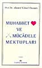 MUHABBET VE MÜCADELE MEKTUPLARI by…