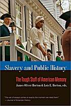 Slavery and Public History: The Tough Stuff…