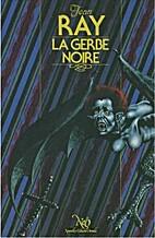La Gerbe noire by Jean Ray