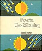 Poets go Wishing by Lilian Moore