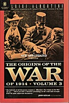 The origins of the War of 1914, Volume 3 by…